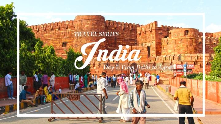 INDIA TRAVEL SERIES (DAY 2) | BY THE RIVERYAMUNA