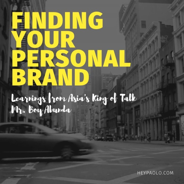 Finding Your Personal Brand: Learnings from Asia's King of Talk, Mr. Boy Abunda